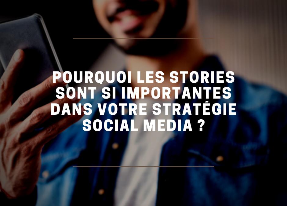 Instagram : Pourquoi vous devez absolument intégrer les stories dans votre stratégie ?